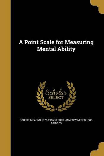 Read Online A Point Scale for Measuring Mental Ability PDF