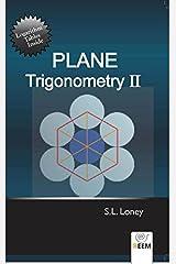 Plane Trigonometry Part 2 Paperback