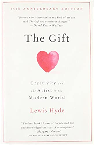 Amazon.com: The Gift: Creativity and the Artist in the Modern ...