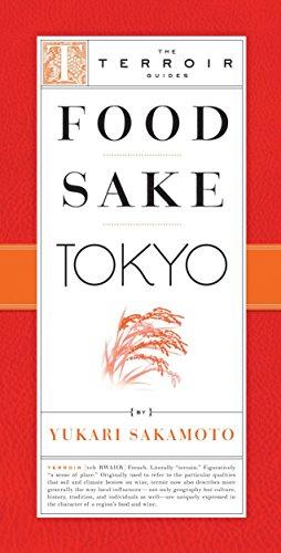 Food Sake Tokyo (The Terroir Guides) by Yukari Sakamoto