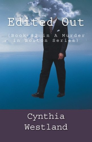 Edited Out: (Book #2 in A Murder in Boston Series) (Volume 2)