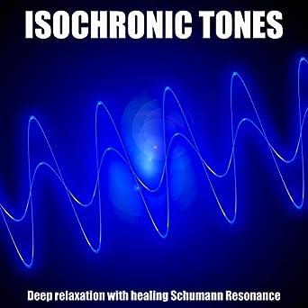 Amazon com: Isochronic Tones: Deep relaxation with healing Schumann