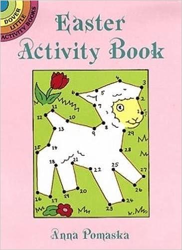 Easter Activity Book (Dover Little Activity Books): Anna Pomaska ...