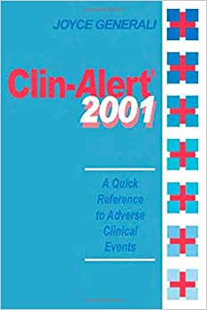 Clin-Alert 2001: A Quick Reference to Adverse Clinical Events