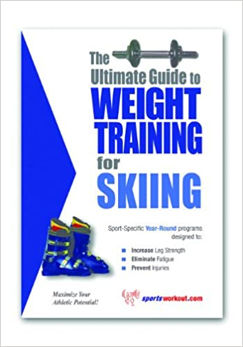 The Ultimate Guide to Weight Training for Skiing [CONTENT