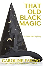 That Old Black Magic (Lizzie Hart Mysteries Book 2)