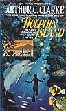 Dolphin Island, Arthur C. Clarke, 0441152201