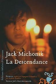 La Descendance par Jack Michonik