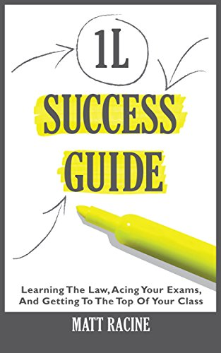 The 1l success guide learning the law acing your exams and the 1l success guide learning the law acing your exams and getting to fandeluxe Image collections