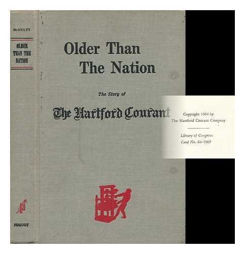 Older Than The Nation   The Story Of The Hartford Courant