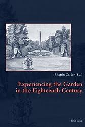 Experiencing the Garden in the Eighteenth Century