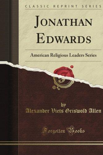 Jonathan Edwards (Classic Reprint) PDF