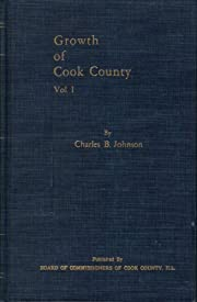 Growth of Cook County Vol. 1