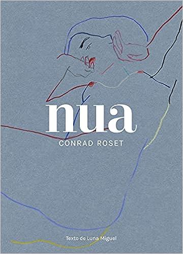 Nua de Conrad Roset