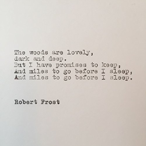 Amazoncom Robert Frost Hand Typed Quote On Vintage Typewriter
