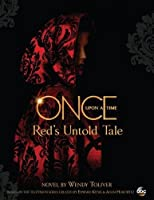 Once Upon A Time: Red's Untold