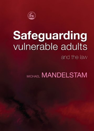 Safeguarding Vulnerable Adults and the Law ()