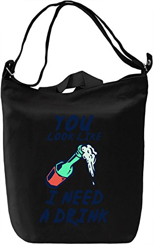 You look like i need a drink Borsa Giornaliera Canvas Canvas Day Bag| 100% Premium Cotton Canvas| DTG Printing|