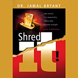 Shred it! The Series