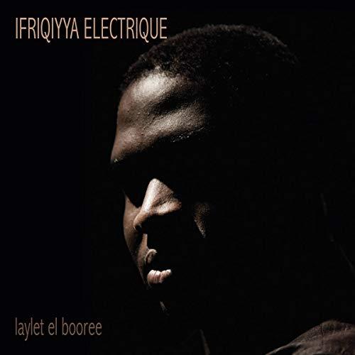 「Ifriqiyya Electrique / Laylet El Booree」の画像検索結果