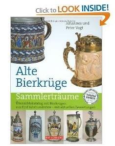 alte-bierkruge-ubersichtskatalog-mit-bierkrugen-aus-funf-jahrhunderten-mit-aktuellen-bewertungen-old