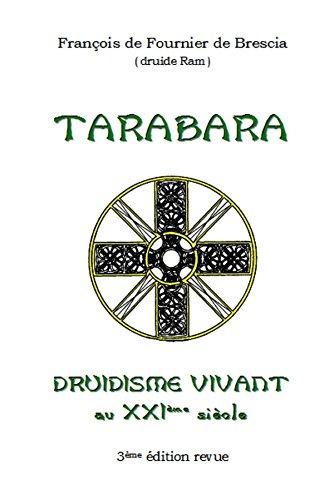 Druidisme Vivant - Tarabara (French Edition) pdf epub
