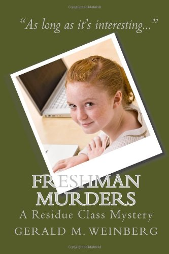 Download Freshman Murders: A Residue Class Mystery PDF