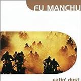 Godzilla's Eatin Dust by Fu Manchu