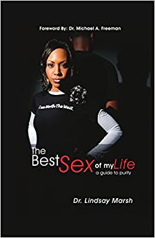The Best Sex of My Life: A Guide to Purity