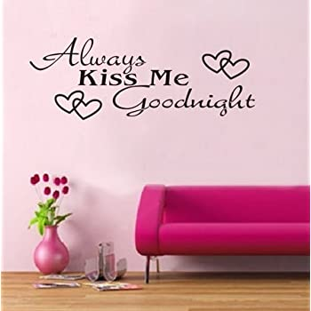 Merveilleux STickeRs Black Always Kiss Me Goodnight Wall Decal Sticker Home Art Vinyl  Removable Decor
