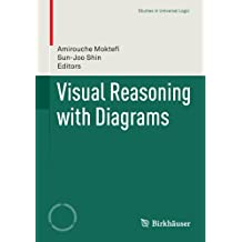 Visual Reasoning with Diagrams (Studies in Universal Logic)