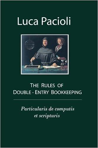 the rules of double entry bookkeeping particularis de computis et scripturis luca pacioli 9781453702024 amazoncom books