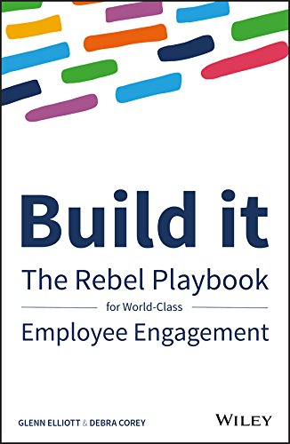 Amazon build it the rebel playbook for world class employee build it the rebel playbook for world class employee engagement by elliott fandeluxe Image collections