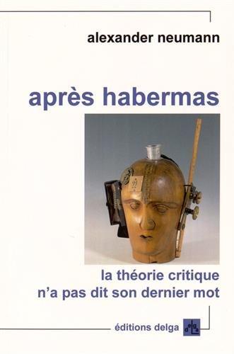 aprs-habermas-la-thorie-critique-n-a-pas-dit-son-dernier-mot