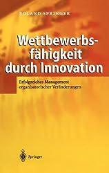 Wettbewerbsfähigkeit durch Innovation: Erfolgreiches Management organisatorischer Veränderungen