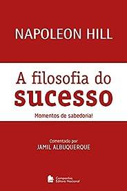 A filosofia do sucesso: Momentos de sabedoria!