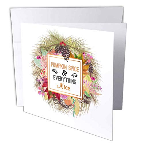 3dRose InspirationzStore - Occasions - Pumpkin Spice and Everything Nice Autumn Fall Leaves Pine Cone Wreath - 1 Greeting Card with Envelope (gc_317295_5) -