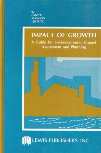 Impact Of Growth: A Guide for Socio-Economic Impact Assessment and Planning