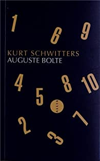 Auguste Bolte par Kurt Schwitters