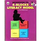 Implementing the 4-Blocks Literacy Model, Sigmon, Cheryl M., 0887243991