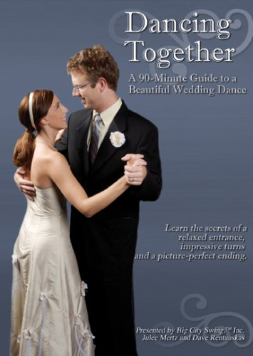 Dancing Together: A 90-Minute Guide to a Beautiful Wedding Dance (Beautiful Guide)