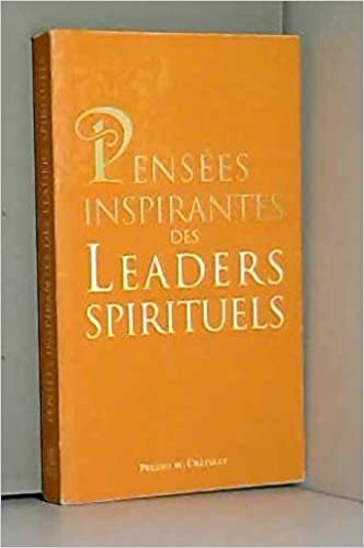 Amazon Fr Pensees Inspirantes Des Leaders Spirituels