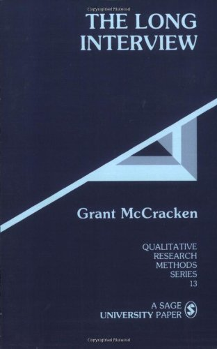 The Long Interview (Qualitative Research Methods) by Grant McCracken (1988-09-01)