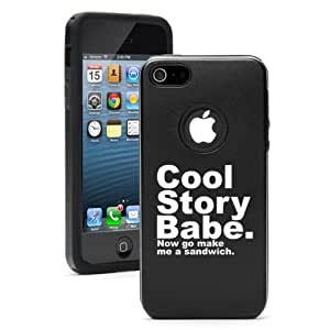 Apple iPhone 5 5S Black 5D523 Aluminum & Silicone Case Cover Cool Story Babe Make Me A Sandwich