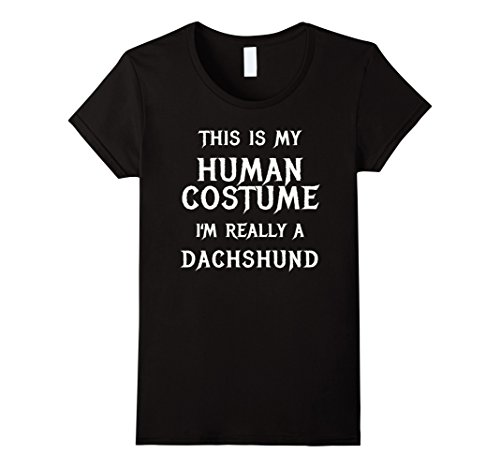Womens I'm Really a Dachshund Halloween Costume Shirt Easy Funny Medium Black