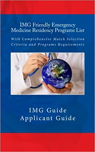 IMG Friendly Emergency Medicine Residency Programs List: With