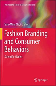 Fashion Branding and Consumer Behaviors: Scientific Models (International Series on Consumer Science)