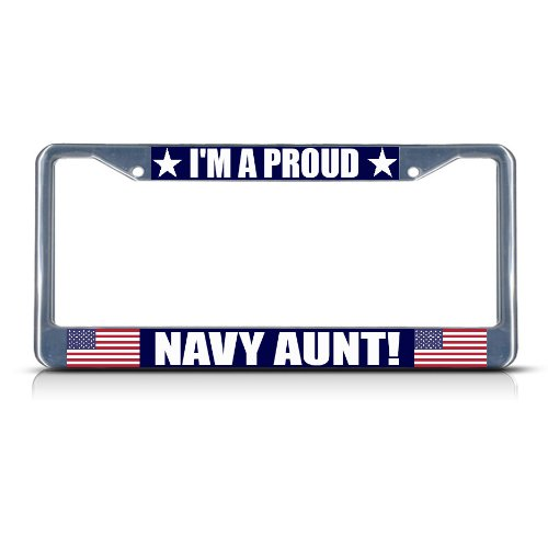 Fastasticdeals I'm A Proud Navy Aunt Chrome Metal Heavy Duty License Plate Frame Tag (Best Fastasticdeals Aunts)