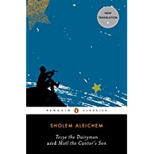 Tevye the Dairyman and Motl the Cantor's Son (Penguin Classics)