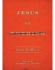 Jesus or Nothing